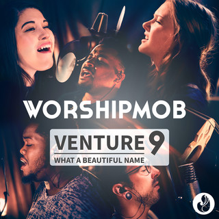 Venture 9:What A Beautiful Name - EP