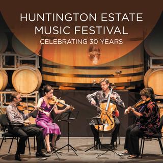 Huntington Estate Music Festival:Celebrating 30 Years (Live)