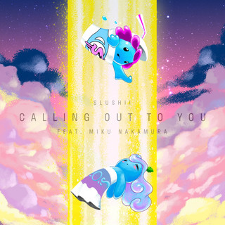 Calling Out To You (コーリングアウトトゥユー)