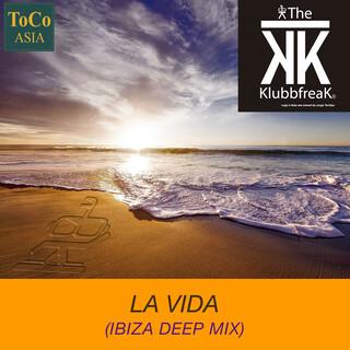 La Vida (Ibiza Deep Mix)