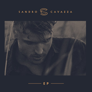 Sandro Cavazza - EP