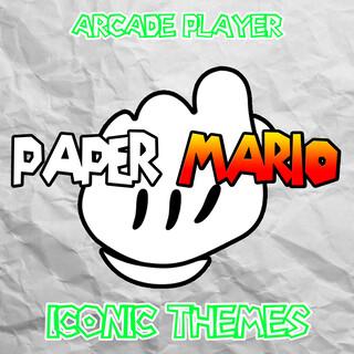 Paper Mario:Iconic Themes