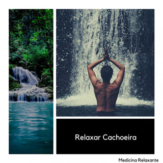 Relaxar Cachoeira