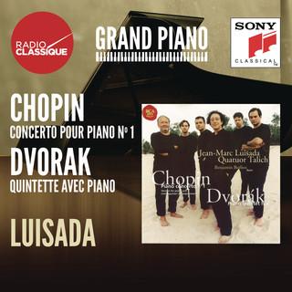 Chopin:Concerto 1 / Dvorak:Quintette - Luisada