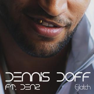 Ejlatch (Feat. Denz)