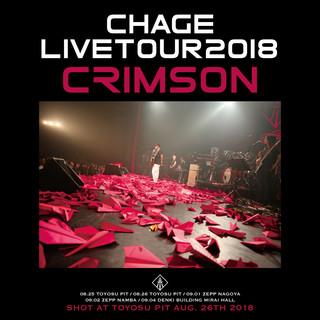 Chage Live Tour 2018 ◆CRIMSON◆ (Chage Live Tour 2018