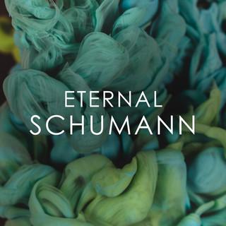 Eternal Schumann