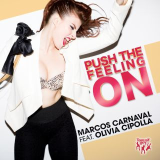 Push The Feeling On (feat. Olivia Cipolla)