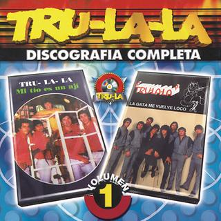 Tru La La Discografia Completa Vol.1