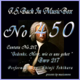 J・S・バッハ:カンタータ第217 主よ、我らが境遇を忘れ給うな BWV217(オルゴール) (J.S.Bach:Gedenke, Herr, wie es uns gehet , BWV 217 (Musical Box))