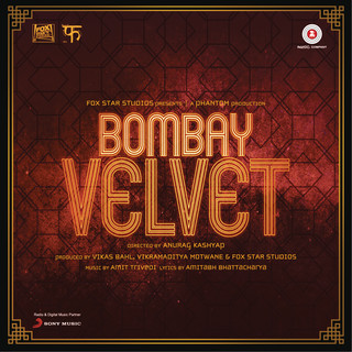 Bombay Velvet (Original Motion Picture Soundtrack)