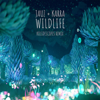 Wildlife (KOLIDESCOPES Remix)
