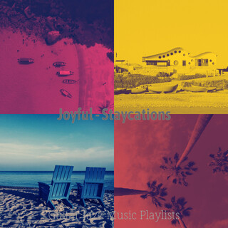Joyful - Staycations