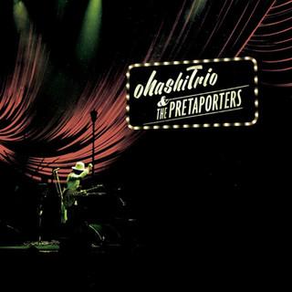 ohashiTrio & THE PRETAPORTERS 2014 演唱會實況