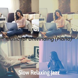 Music For Unwinding (Piano)