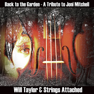 Back To The Garden - A Tribute To Joni Mitchell