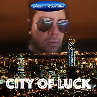 City Of Luck