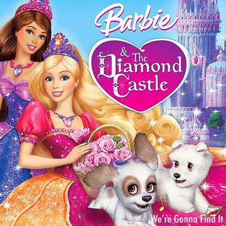 Barbie And The Diamond Castle:We\'re Gonna Find It