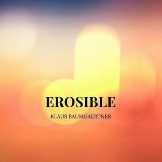 Erosible