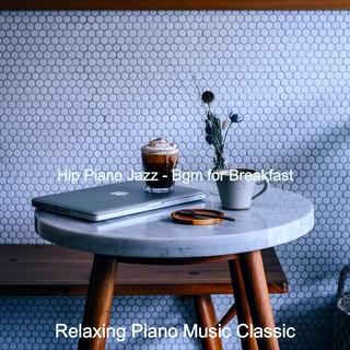 Hip Piano Jazz - Bgm For Breakfast