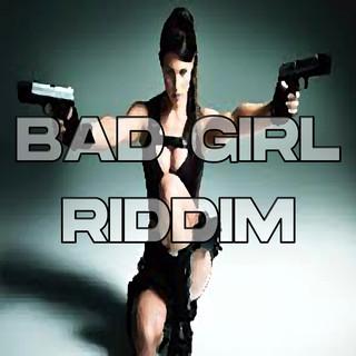 Bad Girl Riddim (Instrumental Version)