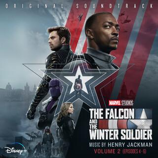 The Falcon And The Winter Soldier:Vol. 2 (Episodes 4 - 6) (Original Soundtrack)