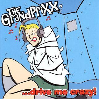 ... Drive Me Crazy