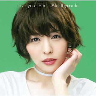 Love Your Best (ラブユアベスト)