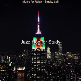 Music For Relax - Smoky Lofi