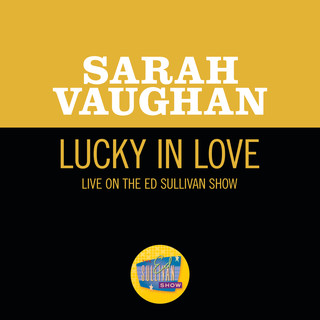 Lucky In Love (Live On The Ed Sullivan Show, November 10, 1957)