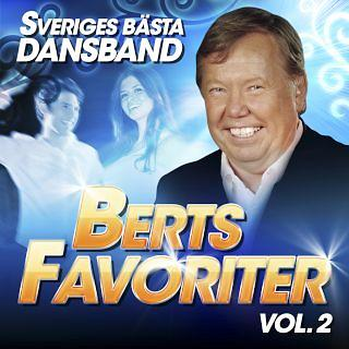 Sveriges Basta Dansband - Berts Favoriter Vol. 2