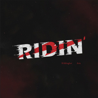 Riding' (feat. K!ddingboi)