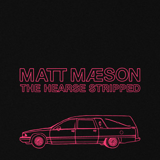 The Hearse (Stripped)