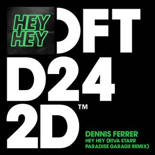 Hey Hey (Riva Starr Paradise Garage Remix)