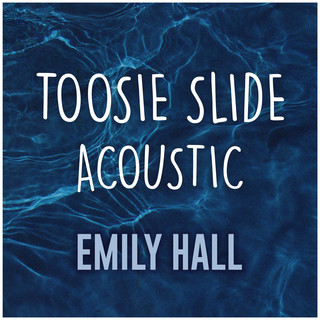 Toosie Slide (Acoustic Cover) (Acoustic Cover)