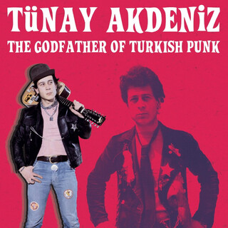 The Godfather Of Turkish Punk