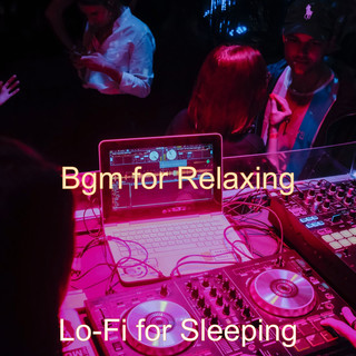 Bgm For Relaxing