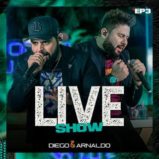 EP3 Diego & Arnaldo Live Show