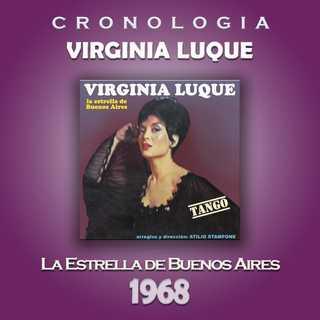 Virginia Luque Cronologia - La Estrella De Buenos Aires (1968)
