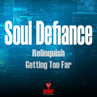 Relinquish / Getting Too Far