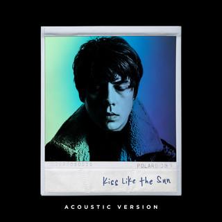 Kiss Like The Sun (Acoustic)
