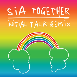 Together (Initial Talk Remix)