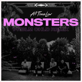 Monsters (Prblm Chld Remix)