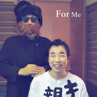 For Me (feat.きょどり親方) (For Me (feat. Kyodori Boss))
