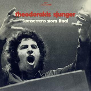 Theodorakis Sjunger Konsertens Stora Final