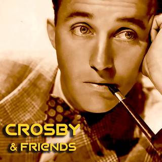 Crosby And Friends