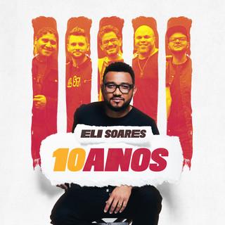 Eli Soares 10 Anos