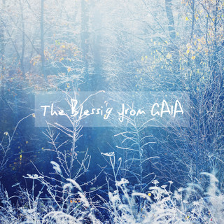 大地恩賜:The Blessig From Gaia
