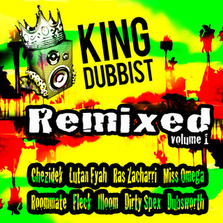 King Dubbist Remixed, Vol. 1