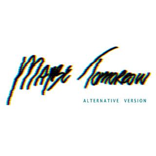 Maybe Tomorrow (Alternative Version (Instrumental))